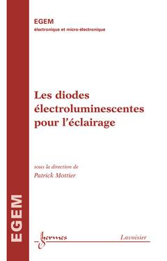 Couverture de l'ouvrage Les diodes électroluminescentes pour l' éclairage