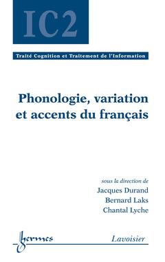 Couverture de l'ouvrage Phonologie, variation et accents du français