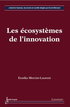 Couverture de l'ouvrage Les écosystèmes de l'innovation