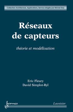 Couverture de l'ouvrage Réseaux de capteurs : théorie et modélisation