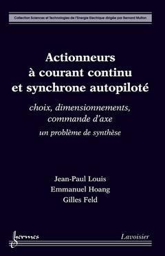 Couverture de l'ouvrage Actionneurs à courant continu et synchrone autopiloté : choix, dimensionnements…