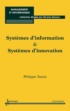 Couverture de l'ouvrage Systèmes d'information et systèmes d'innovation
