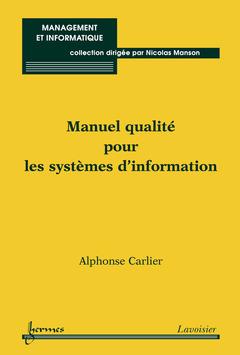 Couverture de l'ouvrage Manuel qualité pour les systèmes d'information