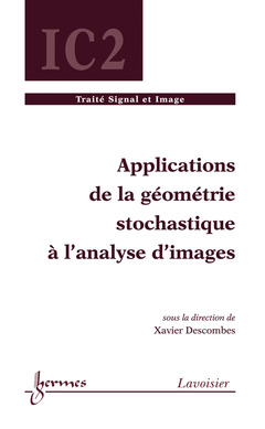 Couverture de l'ouvrage Applications de la géométrie stochastique à l'analyse d'images