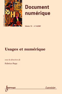 Couverture de l'ouvrage Usages et numérique (Document numérique Vol. 10 N° 3-4 juillet-décembre 2007)