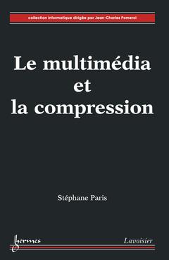 Couverture de l'ouvrage Le multimédia et la compression