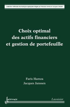 Couverture de l'ouvrage Choix optimal des actifs financiers et gestion de portefeuille