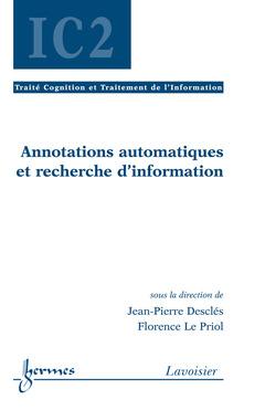 Couverture de l'ouvrage Annotations automatiques et recherche d'information