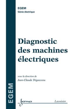 Couverture de l'ouvrage Diagnostic des machines électriques