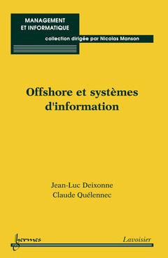 Couverture de l'ouvrage Offshore et systèmes d'information