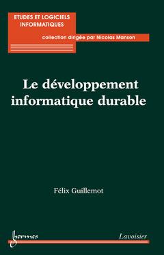 Couverture de l'ouvrage Le développement informatique durable