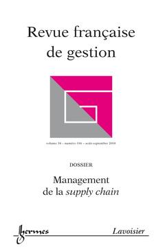 Couverture de l'ouvrage Management de la supply chain (Revue française de gestion Vol. 34 N° 186 août-septembre 2008)