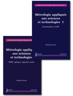 Couverture de l'ouvrage Métrologie appliquée aux sciences et technologies (2 Volumes)