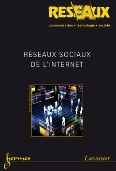 Couverture de l'ouvrage Réseaux sociaux de l'Internet (Réseaux Vol. 26 N° 152/2008)