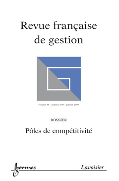 Couverture de l'ouvrage Pôles de compétitivité (Revue française de gestion Vol. 35 N° 190/janvier 2009)