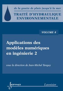 Couverture de l'ouvrage Applications des modèles numériques en ingénierie 2