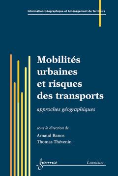 Couverture de l'ouvrage Mobilités urbaines et risques des transports