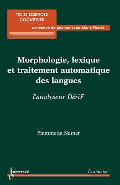 Couverture de l'ouvrage Morphologie, lexique et traitement automatique des langues