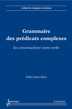 Couverture de l'ouvrage Grammaire des prédicats complexes