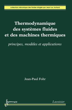 Couverture de l'ouvrage Thermodynamique des systèmes fluides et des machines thermiques