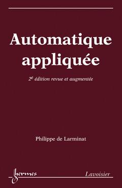 Couverture de l'ouvrage Automatique appliquée (2° Éd. revue et augmentée)