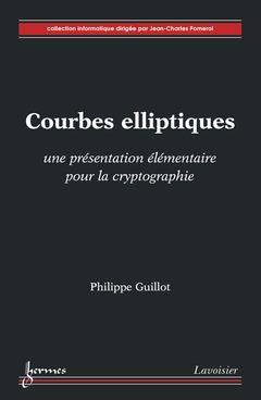 Couverture de l'ouvrage Courbes elliptiques : une présentation élémentaire pour la cryptographie