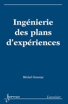 Couverture de l'ouvrage Ingénierie des plans d'expériences