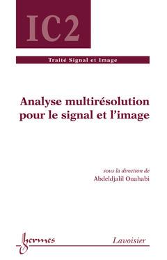 Couverture de l'ouvrage Analyse multirésolution pour le signal et l'image
