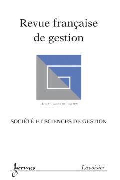 Couverture de l'ouvrage Société et sciences de gestion (Revue française de gestion Vol. 35 N° 194/mai 2009)