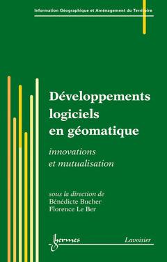 Couverture de l'ouvrage Développements logiciels en géomatique