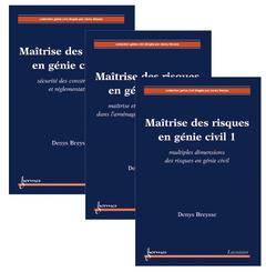Couverture de l'ouvrage Maîtrise des risques en génie civil : les 3 volumes