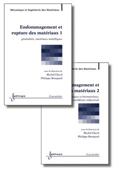 Couverture de l'ouvrage Endommagement et rupture des matériaux : les 2 volumes
