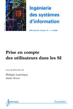 Couverture de l'ouvrage Prise en compte des utilisateurs dans les SI (Ingénierie des systèmes d'information RSTI série ISI Vol. 14 N° 3/MaiJuin 2009)