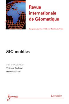 Couverture de l'ouvrage SIG mobiles (Revue internationale de Géomatique Vol. 19 N° 2/Avril-Juin 2009)