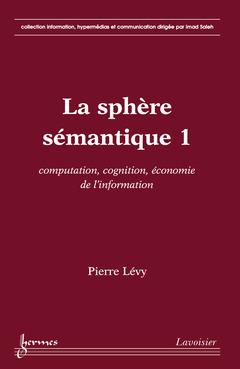 Couverture de l'ouvrage La sphère sémantique 1