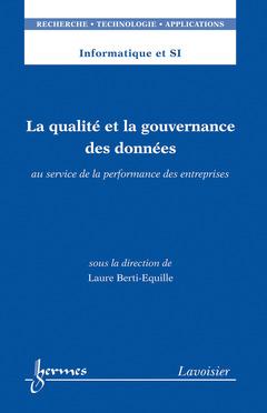 Couverture de l'ouvrage La qualité et la gouvernance des données