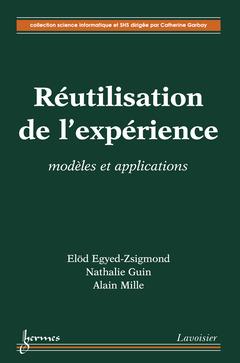 Couverture de l'ouvrage Réutilisation de l'expérience