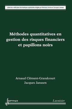 Couverture de l'ouvrage Méthodes quantitatives en gestion des risques financiers et papillons noirs