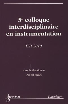Couverture de l'ouvrage 5e colloque interdisciplinaire en instrumentation C2I 2010 (26-27 janvier 2010 École Nationale Supérieure d'Ingénieurs du Mans)