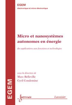 Couverture de l'ouvrage Micro et nanosystèmes autonomes en énergie