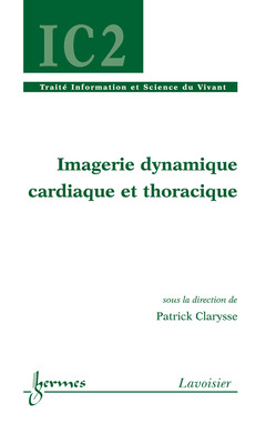 Couverture de l'ouvrage Imagerie dynamique cardiaque et thoracique