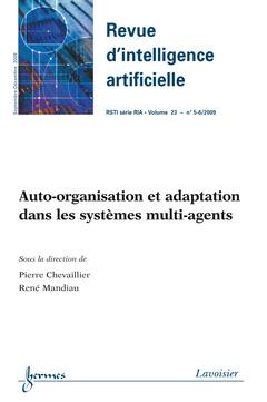 Couverture de l'ouvrage Auto-organisation et adaptation dans les systèmes multi-agents (Revue d'intelligence artificielle RSTI série RIA Vol.23 n° 5-6 Septembre-Décembre 2009)