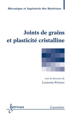 Couverture de l'ouvrage Joints de grains et plasticité cristalline