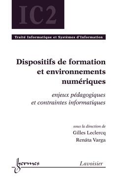 Couverture de l'ouvrage Dispositifs de formation et environnements numériques