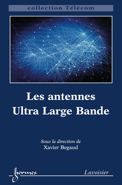 Couverture de l'ouvrage Les antennes Ultra Large Bande