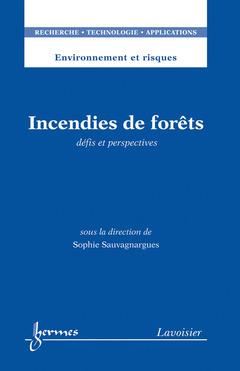 Couverture de l'ouvrage Incendies de forêts
