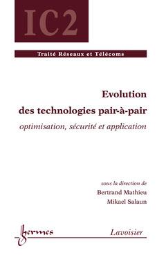 Couverture de l'ouvrage Évolution des technologies pair-à-pair