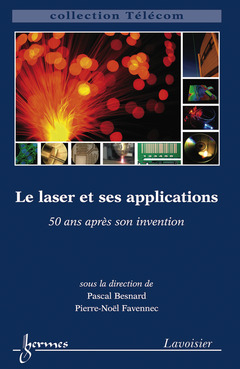 Couverture de l'ouvrage Le laser et ses applications