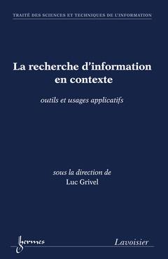 Couverture de l'ouvrage La recherche d'information en contexte