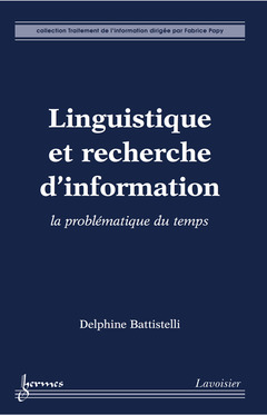 Cover of the book Linguistique et recherche d'information: la problématique du temps